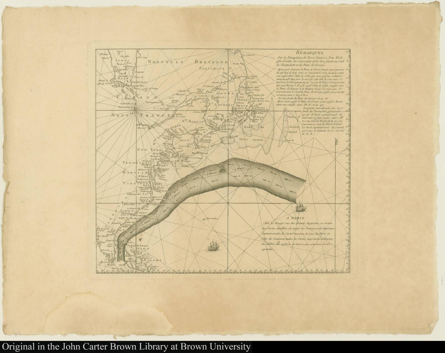 Remarques Sur la Navigation de Terre-Neuve à New-York afin d'éviter les Courrants et les bas-fonds au Sud de Nantuckett et du Banc de George.